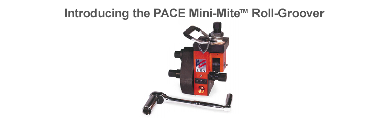 PipeMan Products, Inc. Offers the PACE Mini-Mite Roll Groover
